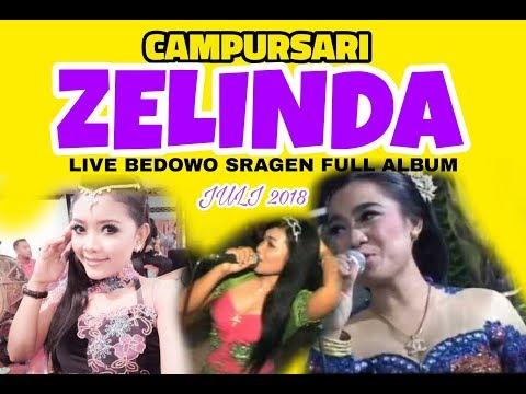 Campursari ZELINDA Live Bedowo Jetak Juli 2018 FULL ALBUM Dangdut Koplo