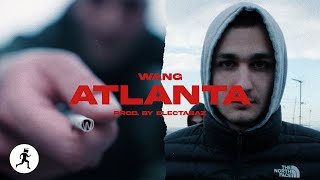 WANG - ATLANTA (prod. Electabaz) | Raps On The Run #1