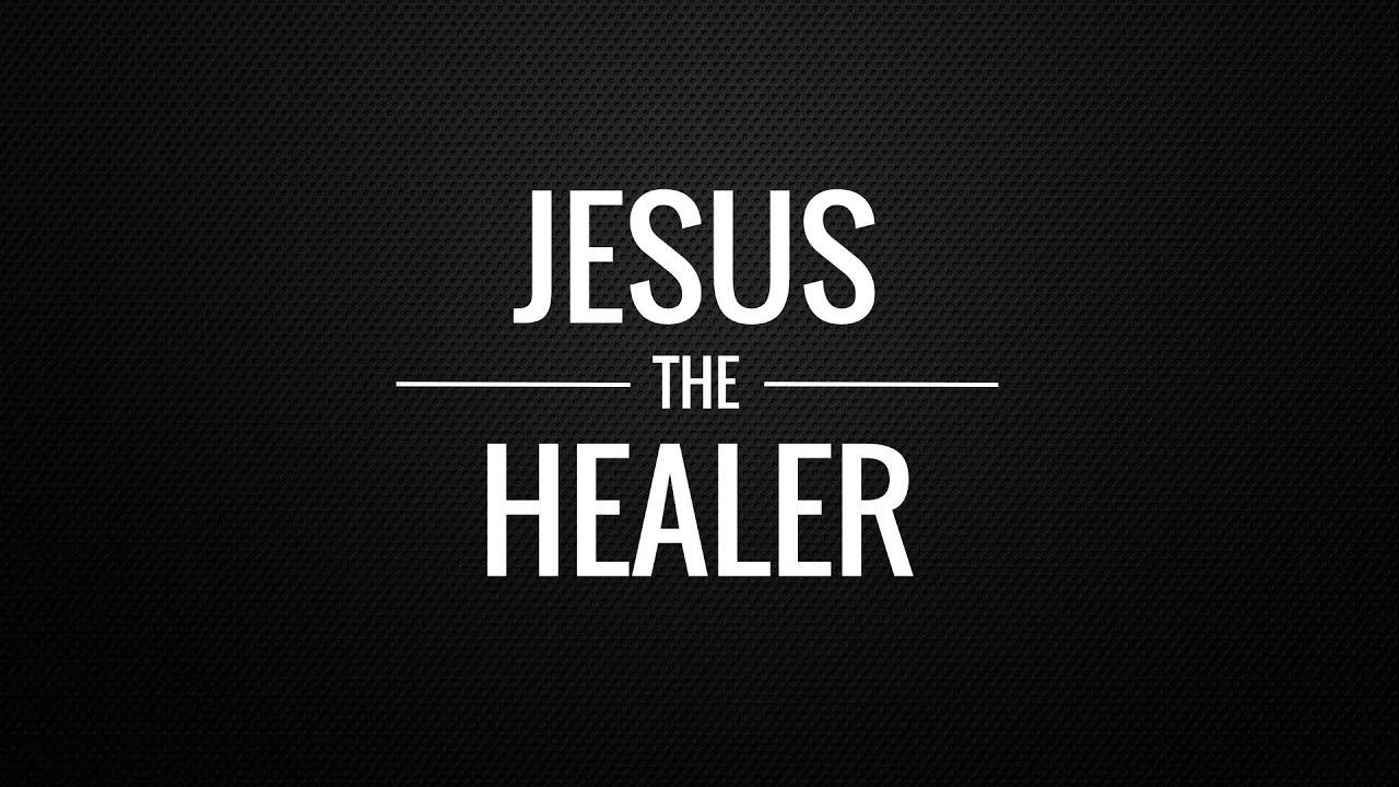 Jesus The Healer: Part One - YouTube