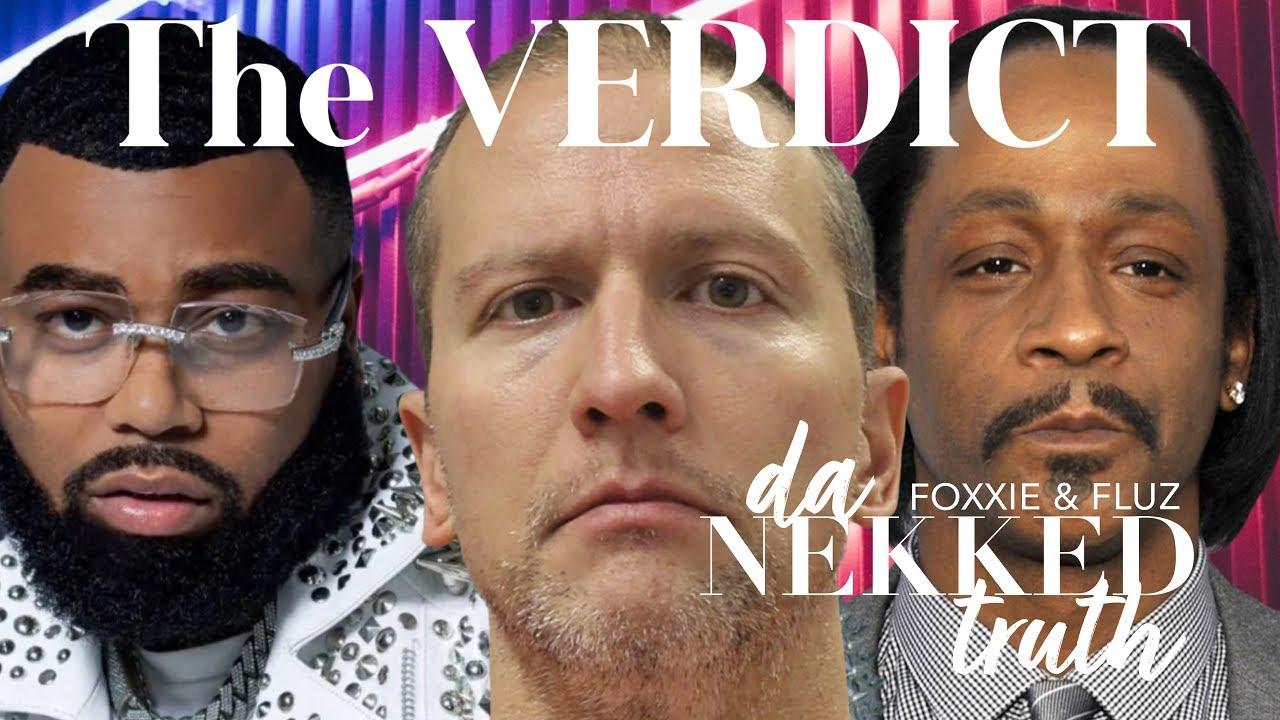 DNT LIVE - The Verdict - Derrick Chauvin, Katt Williams, Baby Blue, Columbus Ohio Police
