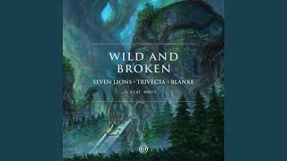 Play Wild And Broken (feat. RBBTS)