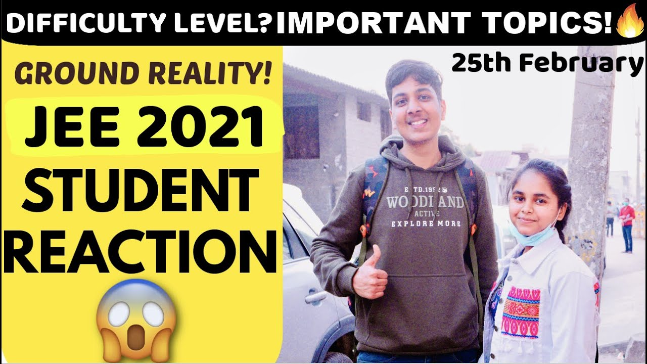 JEE 2021 25th February Student Reaction🔥| Important Topics😍| Yash Garg