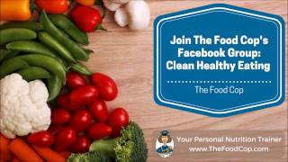 The food cop facebook group: clean healthy eating