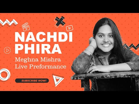 main nachdi phiran / secret superstar / live sung by meghna mishra