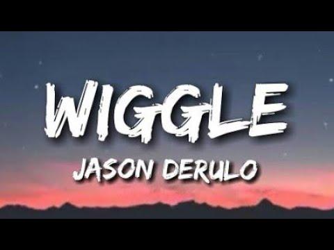 Jason Derulo - Wiggle. (Lyrics) || Lyrical video song||