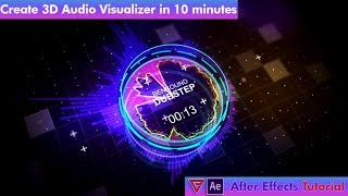 Create 3D Audio Visualizer in 10 minutes - After Effects Tutorial - No Plugin Required.