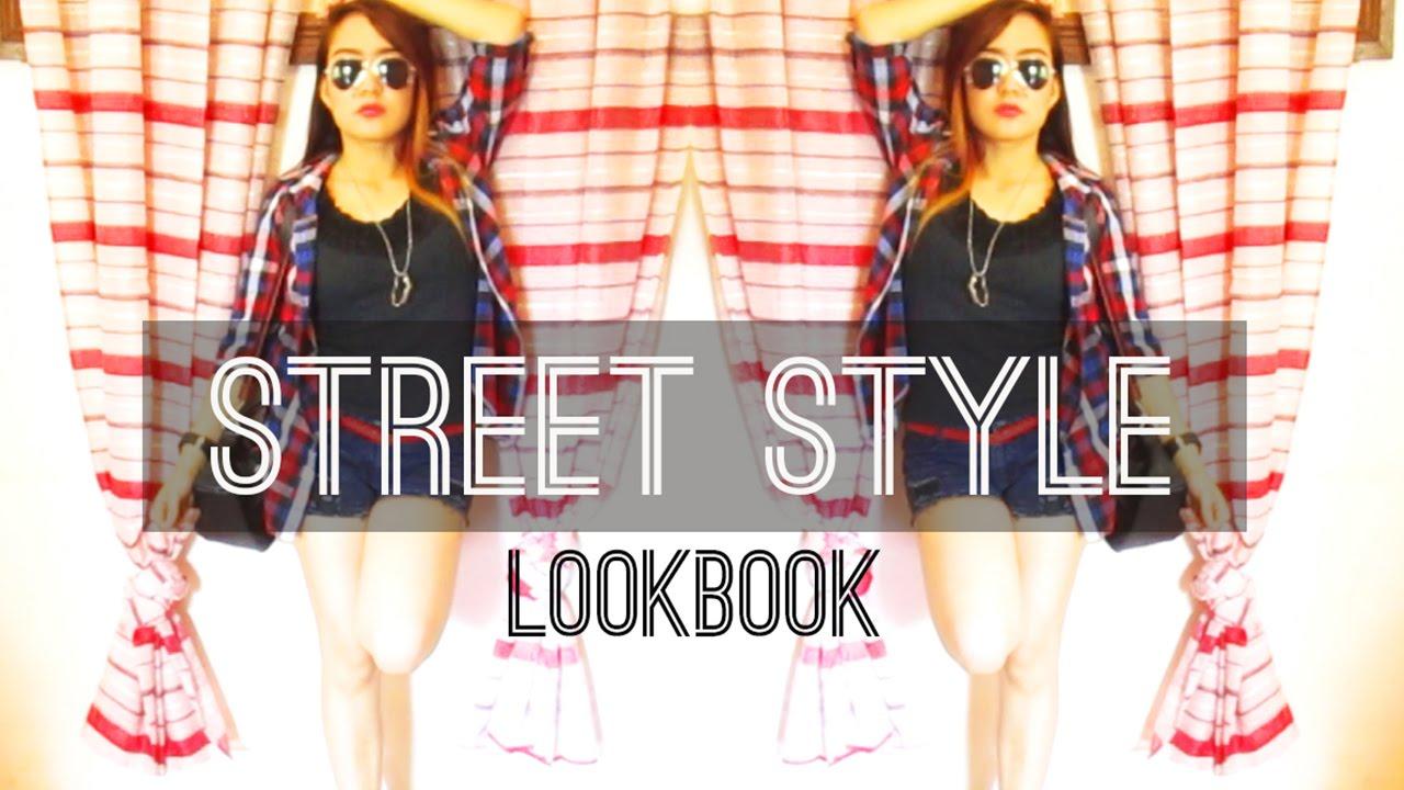 Street Style Lookbook 2015 Youtube