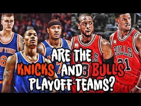 Are the Knicks and Bulls Playoff Teams This Season? 2017 NBA Eastern Conference Preview