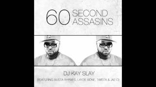 60 Second Assassins (feat. Busta Rhymes, Layzie Bone, Twista, Jaz-O) - DJ Kay Slay