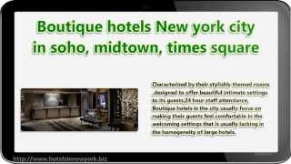 BOUTIQUE HOTELS NEW YORK CITY SOHO MIDTOWN TIMES SQUARE