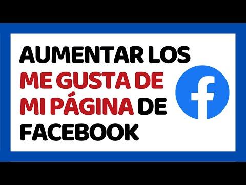 Cómo Aumentar Los Me Gusta En Una Página de Facebook 2017