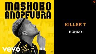 Killer T - Hondo (Official Audio) ft. Jah Prayzah