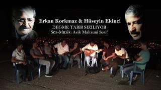 Erkan Korkmaz & Hüseyin Ekinci  Degme tabip Siziliyor (U.H) 2017