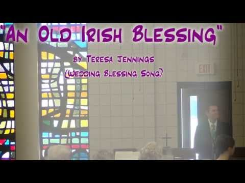 """An Old Irish Blessing"" (Jennings) - Wedding Blessing - Jerry E. Pott"