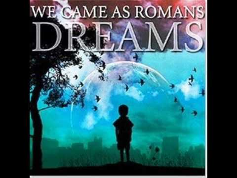 We came as romans - Dreams(with lyrics)