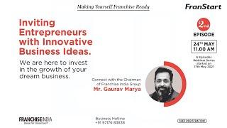 Inviting Entrepreneurs With Innovative Business Ideas - Franstart: Episode -2