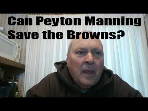 Can Peyton Manning Save the Cleveland Browns?