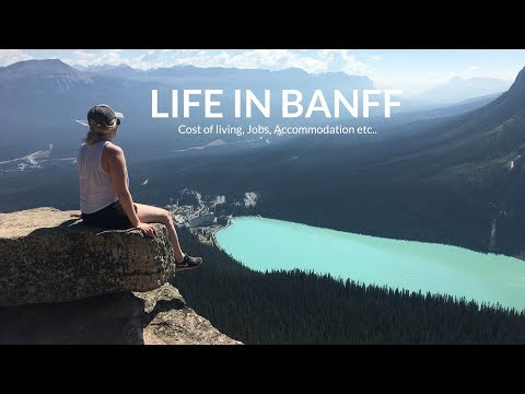LIFE IN BANFF | COST OF LIVING, JOBS, ACCOMMODATION ETC
