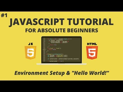 "JavaScript For Beginners #1 - Environment Setup and ""Hello World!"" thumbnail"