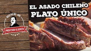 El Asado Chileno - Plato Único c13 & Recetas del Sur