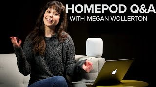 Apple HomePod Q&A with Megan Wollerton