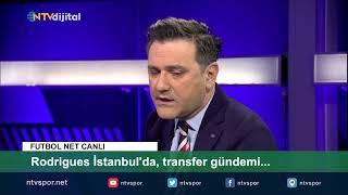 FUTBOL NET CANLI - Rodrigues İstanbul'da, transfer gündemi... E.Ege ve M.Kosova yorumluyor.