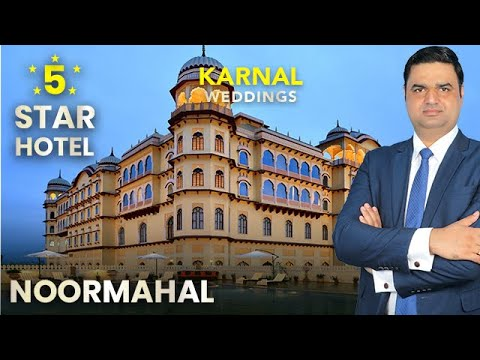 Noormahal Karnal - Plan Your Dream Wedding In A Rich Heritage Palace