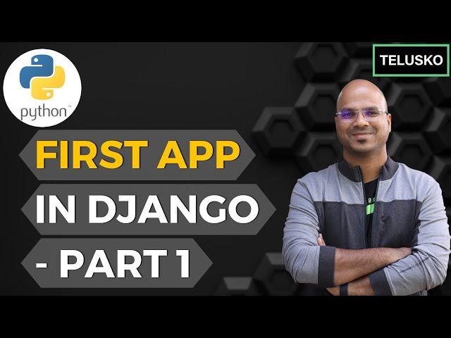 #3 Django tutorials   First App in Django - part 1