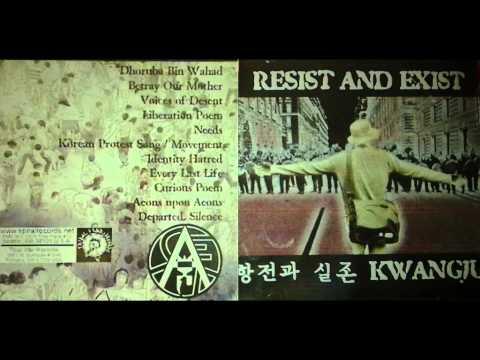 Resist and Exist - Kwangju (Full Album)