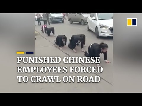 Chinese employees forced to crawl on busy road as punishment
