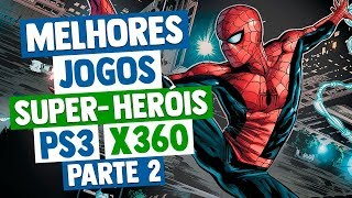 Melhores Jogos de SUPER-HERÓIS do XBOX 360 & PS3  - Parte 2