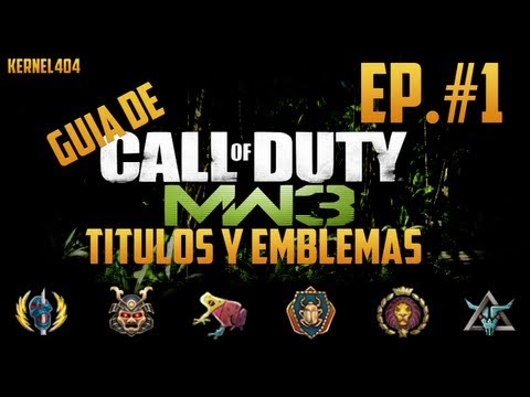 Call of Duty: MW3: Guia Titulos y Emblemas #1 (Gameplay/Comentado)