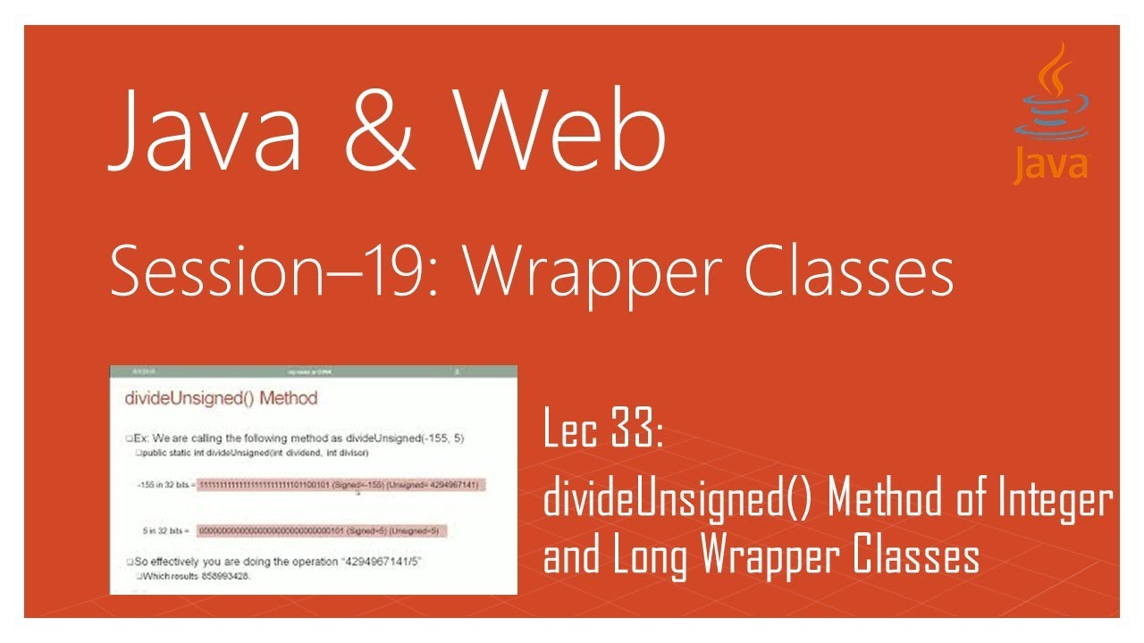 Wrapper Classes in Java | #33 | divideUnsigned() Method of Integer and Long  Wrapper Classes