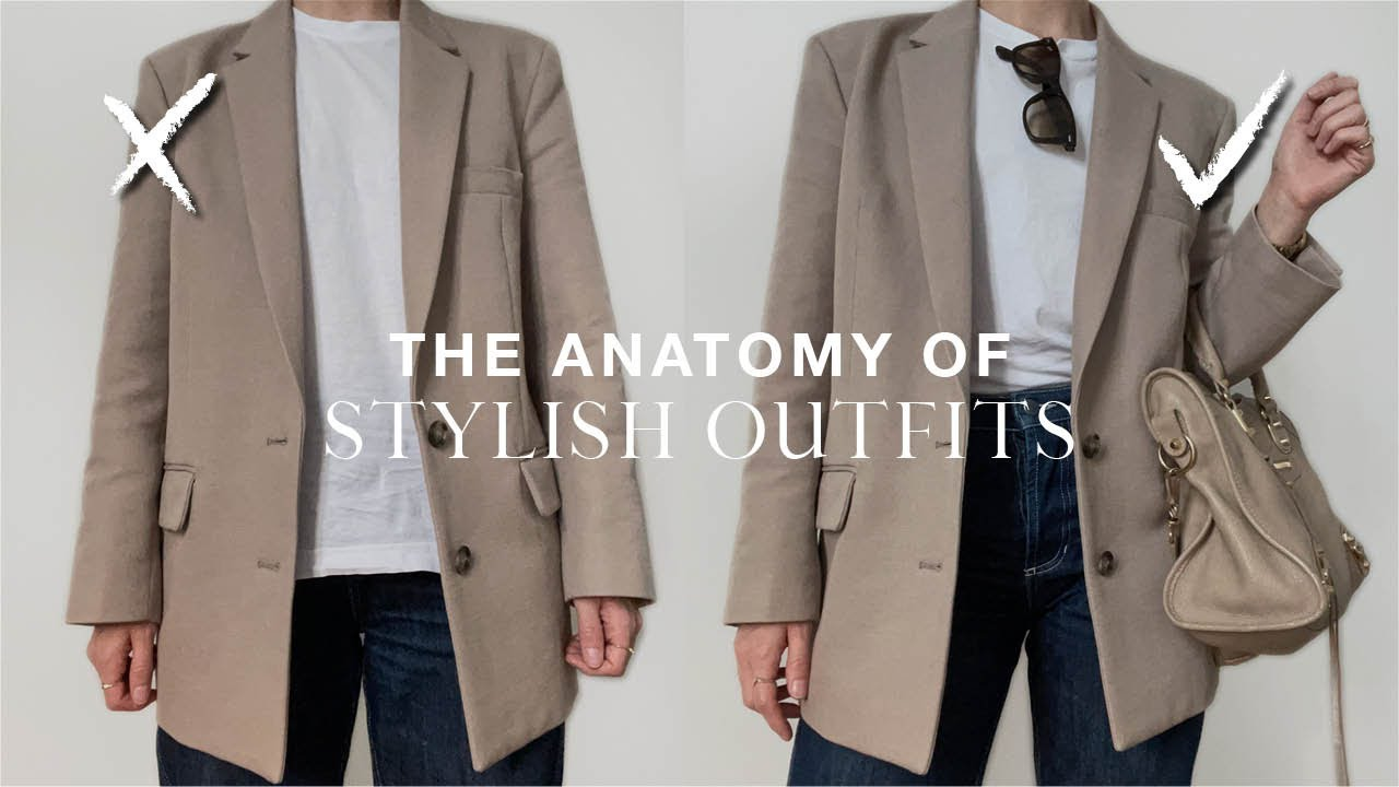 The anatomy of stylish outfits | how to elevate basic style