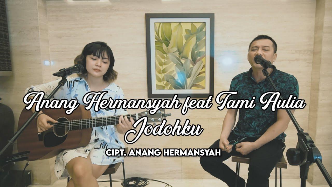 ANANG HERMANSYAH feat TAMI AULIA - JODOHKU (Cover Version)
