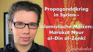 Propagandakrieg in Syrien - islamistische Milizen: Al Zenki