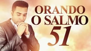 ORANDO O SALMO 51