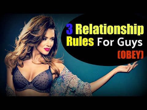 ✾Relationship Rules✾ For Guys (To DOMINATE Women)