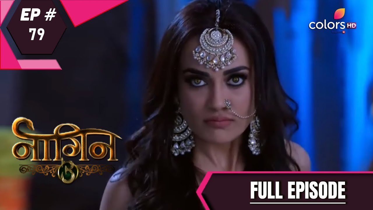 Download Naagin 3   Full Episode 79   With English Subtitles
