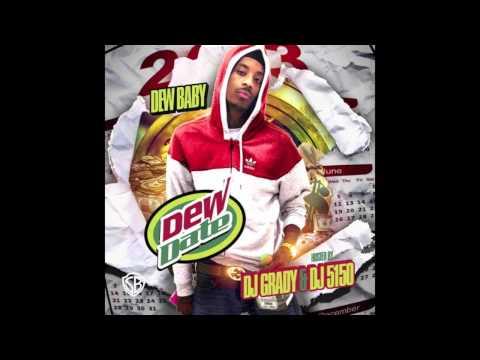 Dew Baby - Finesse School [Dew Date Mixtape] (2013)