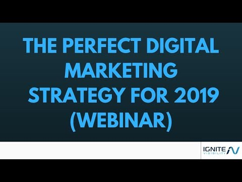 The Perfect Digital Marketing Agency Strategy For 2019 (Webinar)