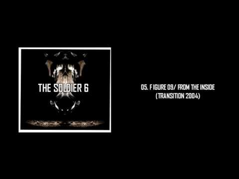 The Soldier 6 - Figure 09/From the inside (Ext studio Version) Linkin Park