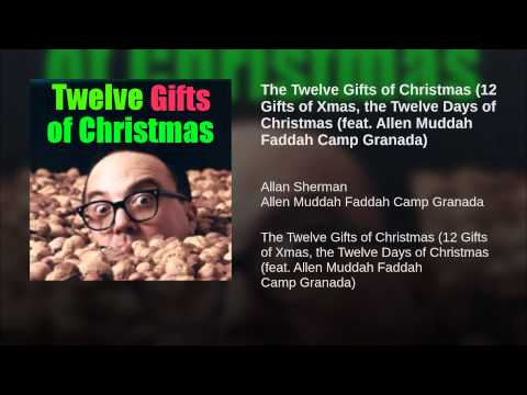 The Twelve Gifts of Christmas (12 Gifts of Xmas, the Twelve Days of Christmas (feat. Allen...