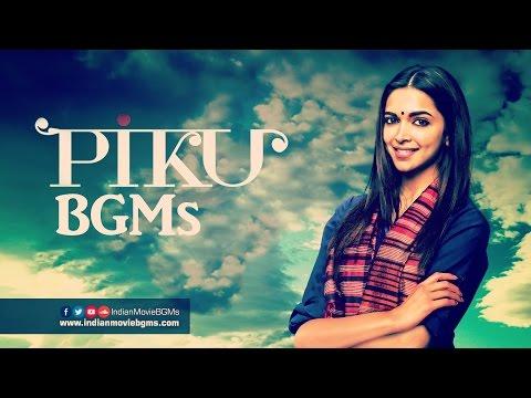 Piku BGMs | Jukebox | IndianMovieBGMs