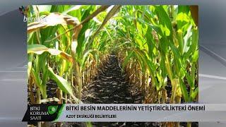 Bitki Koruma Saati - Bitki Besin Maddelerinin Yetiştiricilikteki Önemi