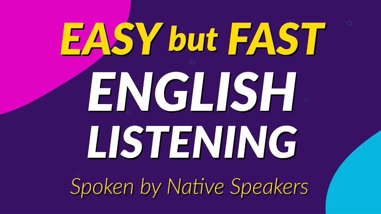 Easy but Fast English Listening Challenge - Spoken by Native Speakers
