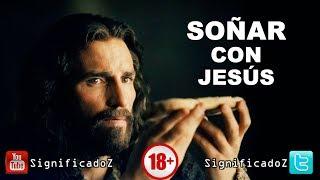 Significado de SOÑAR CON JESÚS 🔞 ¿Que Significa?