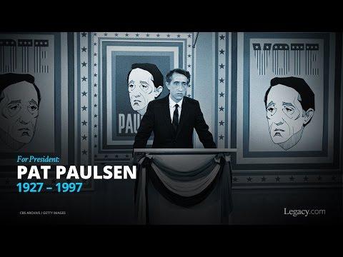 For President: Pat Paulsen