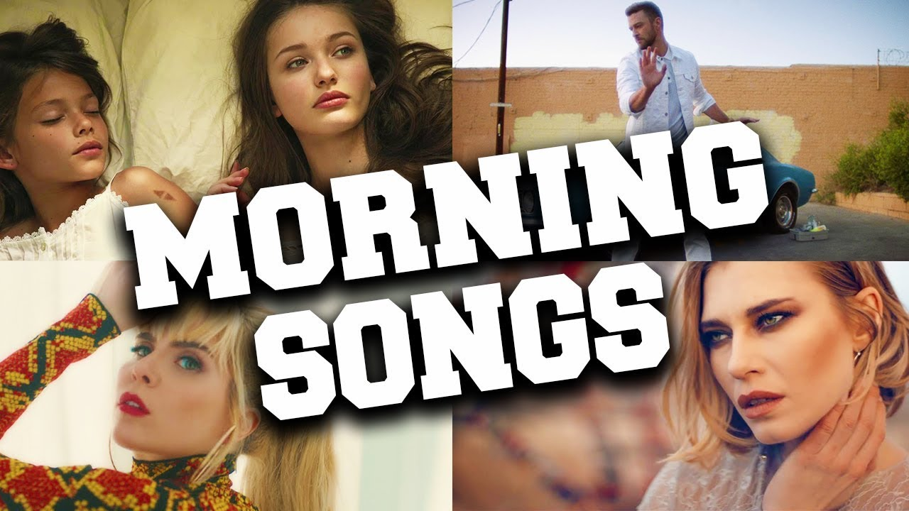 Best 54 Songs to Wake Up in