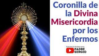 Coronilla de la Divina Misericordia por los Enfermos